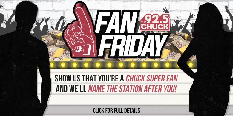 CHUCK FAN FRIDAY'S – Have the station named after you!